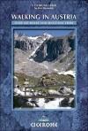 Walking in Austria: 100 Mountain Walks in Austria (Cicerone Guides) - Kev Reynolds