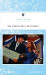 Mills & Boon : The Million-Dollar Cowboy (Cowboys to the Rescue) - Martha Shields