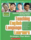 Teaching English Language Learners: Grades 6�12: Strategies That Work - Katharine Samway, Dorothy Taylor
