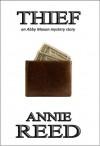 Thief - Annie Reed