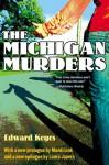 The Michigan Murders - Edward Keyes, Laura James, Mardi Link