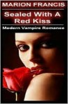 Red Kiss - Romance Short Story - Marion Francis