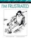I'm Frustrated - Elizabeth Crary