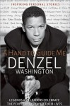 A Hand to Guide Me - Denzel Washington, Daniel Paisner