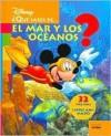Que Sabes de ... El Mar y Los Oceanos? - Walt Disney Company