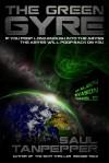 The Green Gyre - Saul Tanpepper