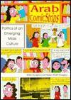 Arab Comic Strips: Politics of an Emerging Mass Culture - Allen Douglas, Fedwa Malti-Douglas