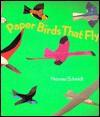 Paper Birds That Fly - Norman Schmidt