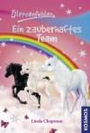 Sternenfohlen, 9, Ein zauberhaftes Team - Linda Chapman, Ursula Rasch, Carolin Ina Schröter