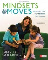 Mindsets and Moves: Strategies That Help Readers Take Charge, Grades 1-8 (Corwin Literacy) - Gravity Goldberg