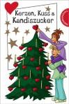 Kerzen, Kuss & Kandiszucker - Martina Sahler, Hortense Ullrich, Irene Zimmermann