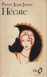 Aventure de Catherine Crachat, tome 1 : Hécate - Pierre Jean Jouve