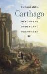 Carthago: opkomst en ondergang van een stad - Richard Miles, Pon Ruiter, Rob Kuitenbrouwer