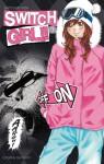 Switch Girl!!, Tome 9 - Natsumi Aida