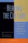 Healing The Culture - Robert J. Spitzer
