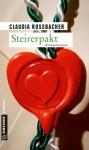 Steirerpakt: Sandra Mohrs siebter Fall (Kriminalromane im GMEINER-Verlag) - Claudia Rossbacher