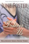 Bellewood Book Three: Deliver Us - June Foster