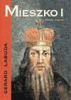 Mieszko I - Gerard Labuda
