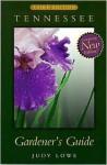 Tennessee Gardener's Guide - Judy Lowe