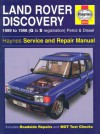 Land Rover Discovery 1989 to 1998 (G to S registration) Petrol & Diesel Service & Repair Manual - Steve Rendle, Mark Coombs