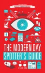 The Modern Day Spotter's Guide - Richard Horne