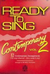 Ready to Sing Contemporary - Volume 2 - Russell Mauldin