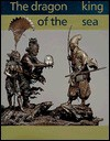 Dragon King of the Sea - Oliver Impey, Malcolm Fairley