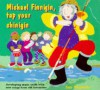 Michael Finnigan, Tap Your Chinigin: Developing Music Skills With New Songs From Old Favorites (A&C Black Song, Activity Books) - Sue Nicholls