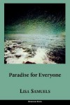 Paradise for Everyone - Lisa Samuels