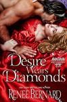Desire Wears Diamonds - Renee Bernard