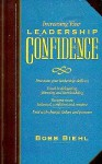 Leadership Confidence: Fine Tune Your Leadership Skills - Bobb Biehl