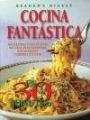 Cocina Fantastica en 30 Minutos: 300 Rapidas y Deliciosas Decetas para Preparar Esplendidas Comidas en Casa - Reader's Digest Association