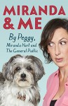 Miranda and Me - Peggy Hart, Miranda Hart