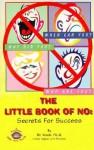 Little Book of No: Secrets for Success - Susan D. Artof