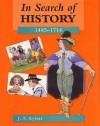 In Search of History: 1485-1714 (In Search of History) - J.F. Aylett