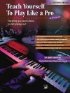 Teach Yourself to Play Like a Pro at the Keyboard (Teach Yourself, Platinum Series) - Bert Konowitz