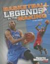 Basketball Legends in the Making - Matt Doeden