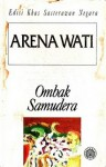 Ombak Samudera - Arena Wati