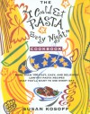 The I Could Eat Pasta Every Night Cookbook - Susan Kosoff