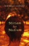 Miriam het medium - Rochelle Shapiro, Ans van der Graaff