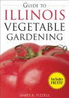 Guide to Illinois Vegetable Gardening - James A. Fizzell