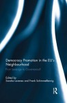 Democracy Promotion Eu?s Neighbourhood - Sandra Lavenex, Frank Schimmelfennig