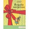 Regalo Sorpresa = Surprise Gift - Isol