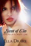 Scent of Cin - Ella Drake