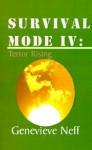 Survival Mode IV: Terror Rising - Genevieve Neff