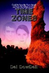 Time Zones - Del Dowdell