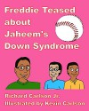 Freddie Teased about Jaheem's Down Syndrome - Richard Carlson, Kevin Carlson