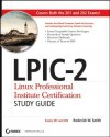 LPIC-2 Linux Professional Institute Certification Study Guide: Exams 201 and 202 - Roderick W. Smith