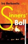 Sinner's Ball - Ira Berkowitz