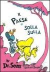 Il Paese di Solla Sulla - Dr. Seuss